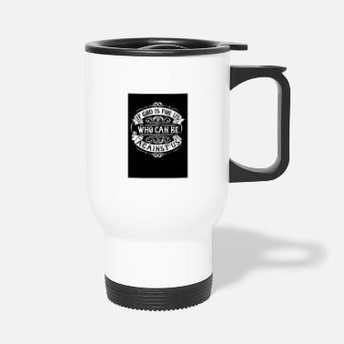Meditation If God Is For Us Who Can Be Against Us - Travel Mug