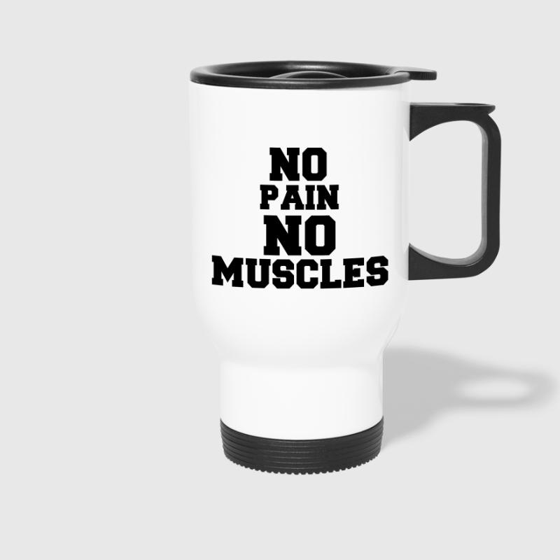 no pain no muscles - Mug thermos