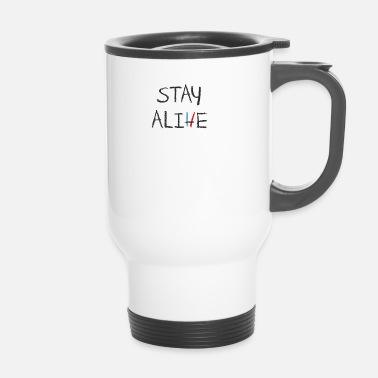 Alive Stay Alive - Thermo mok