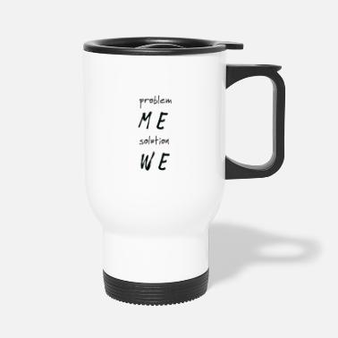 Texas Problem Me Solution - Travel Mug
