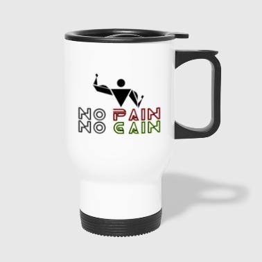 No pain no gain - Tazza termica
