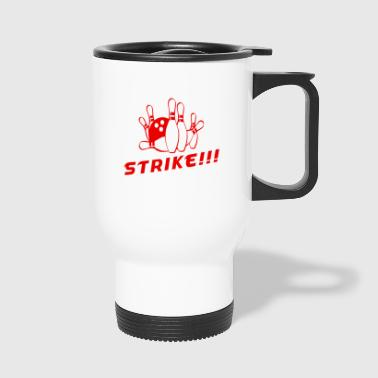 Strike !!! - Travel Mug