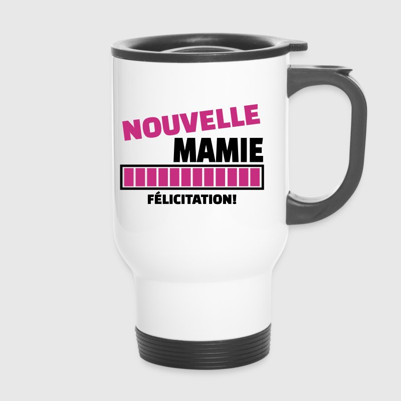 nouvelle mamie  - Mug thermos