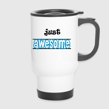 Just awesome - Tazza termica