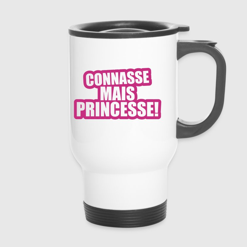connasse mais princesse - Mug thermos