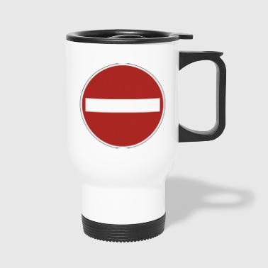 panneau d'interdiction - Mug thermos