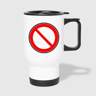Interdiction Interdiction des signes - Mug thermos