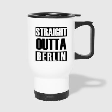 Straight Outta Berlin - Thermobecher