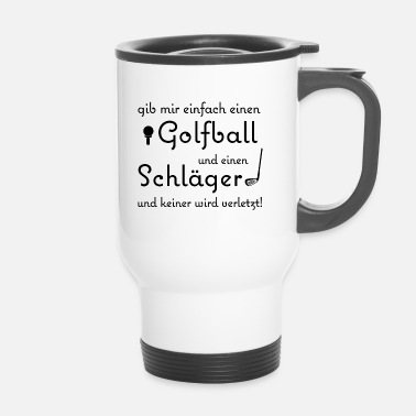 Golf Golf - Golfing - Travel Mug