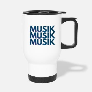 Musical Music Music Music - Travel Mug