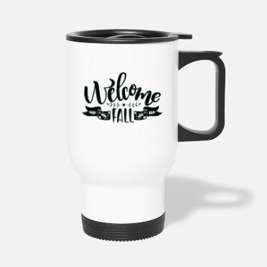 Coffee Welcome in the fall - Travel Mug