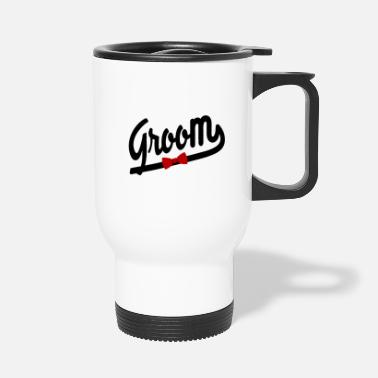 Groom Groom - Travel Mug