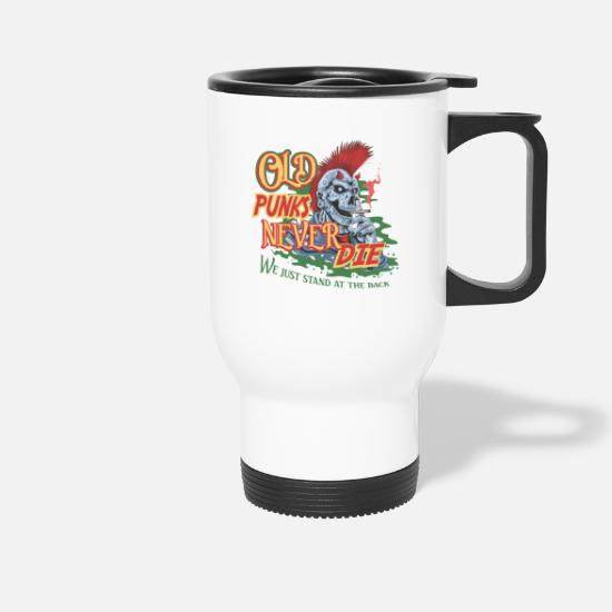 Birthday Mugs & Drinkware - Old Punks Never Die Punk Rock Party Skull Gift - Travel Mug white