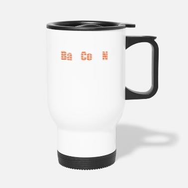 Cheese When Bacon Is Love, Bacon Is Life Barium Cobalt - Travel Mug