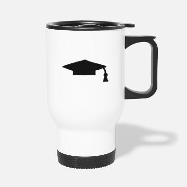 High School Graduate Graduate school graduation high school graduation - Travel Mug