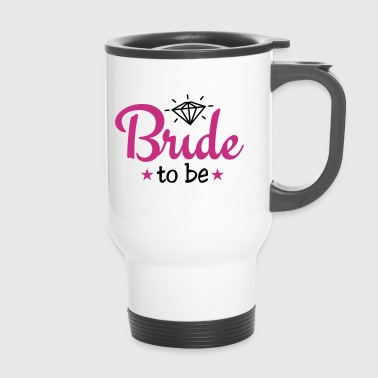 bride to be with diamond 2c - Mug thermos