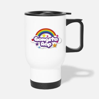 Gangsta Rap Gangsta Rap - Travel Mug
