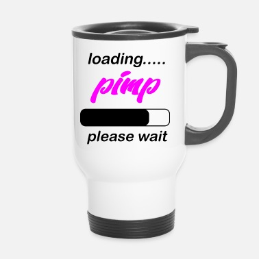 Pimp loading pimp - Travel Mug