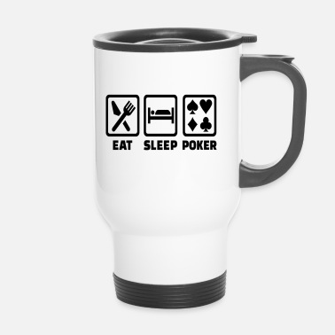 Holdem Eat Sleep Poker Funny Poison Texas Holdem - Taza termo