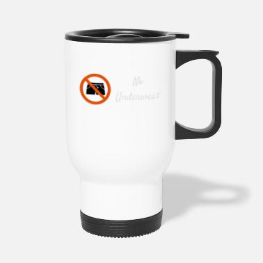 Vector Underwear no underwear funny underwear as a vector graphic - Travel Mug