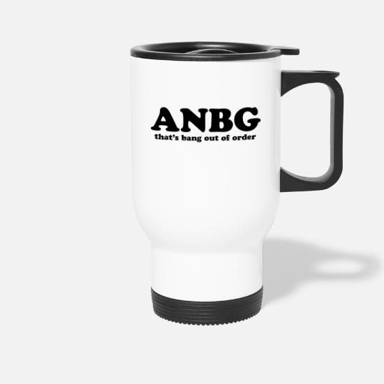 Bang Mugs et récipients - ANBG - That's Bang Out of Order - Mug isotherme blanc