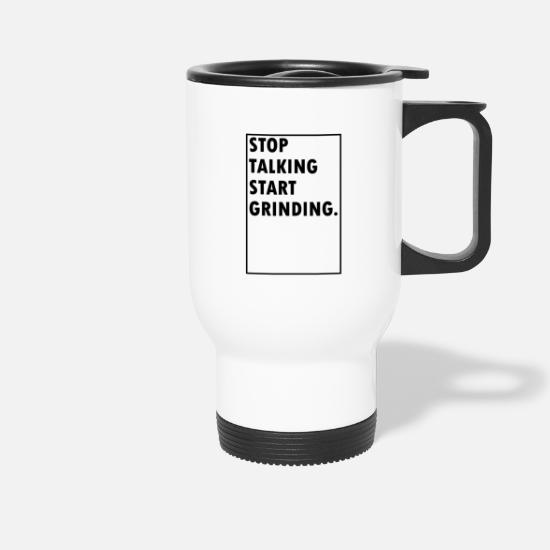 Startup Mugs & Drinkware - Grinding - Travel Mug white