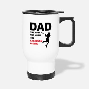 Stick Lacrosse Player Dad Fathers day Gift - Funny Hobby - Travel Mug