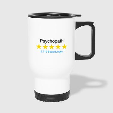 Psychopaat met de evaluatie - Thermo mok
