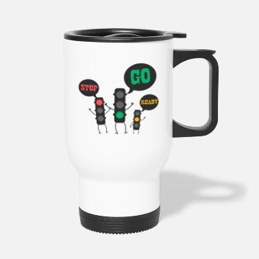 Light Stop ready go - Travel Mug