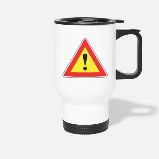 Road Transport Mugs & Drinkware - Road sign exclamatory sign - Travel Mug white