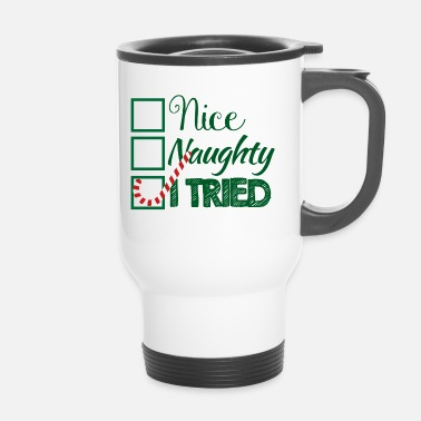 Insolent Noël: Nice, insolent, I Tried - Mug thermos