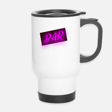Bar bar bar - Tazza termica