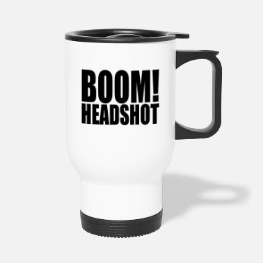 Boom Head Shot BOOM headshot - Travel Mug