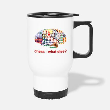 Schach chess_what_else - Thermobecher