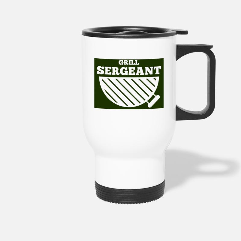 Grill Mugs & Drinkware - Military / Soldiers: Grill Sergeant - Travel Mug white