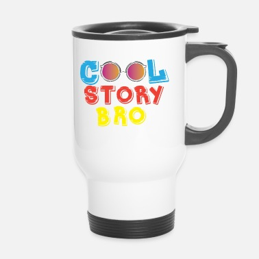 Story COOL STORY BRO - Thermo mok