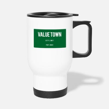 Town Value Town town sign - Travel Mug