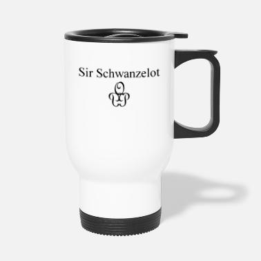 Sir Sir Schwanzelot - Thermosbeker