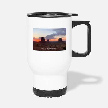 Monument Photography | Monument Valley | be a monument! - Travel Mug