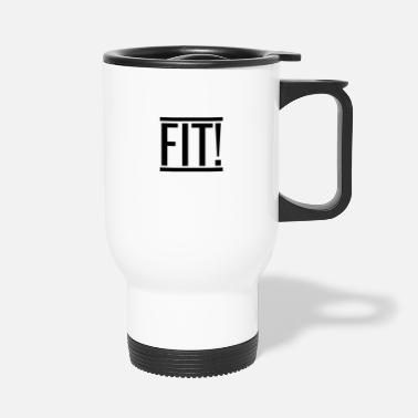 Fitness Fit - Travel Mug