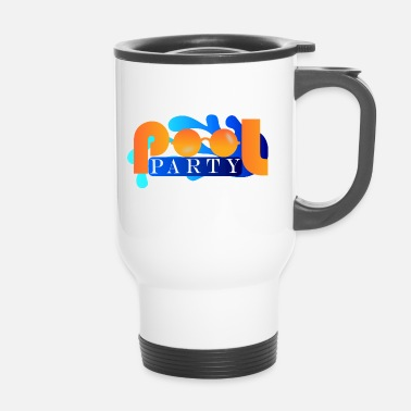 Pool Pool Party - Mug thermos