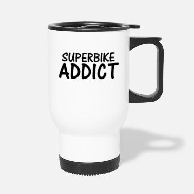 Superbike superbike addict - Travel Mug