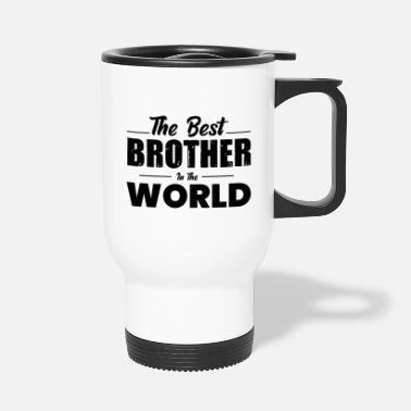 Derp The best brother in the world - Travel Mug