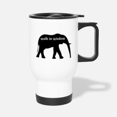 Wisdom Change in wisdom - walk in wisdom - Travel Mug