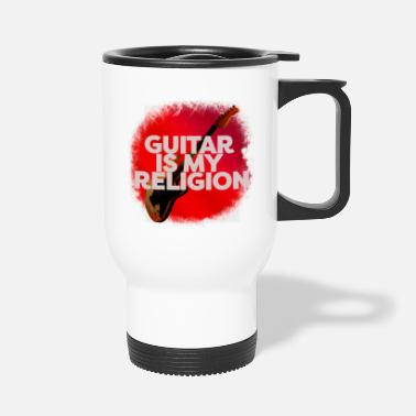 Instrument Guitar Is My Religion - Thermobecher