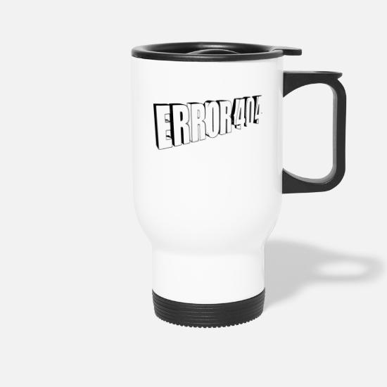 Nerd Mugs & Drinkware - Error 404 - Travel Mug white