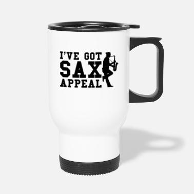 I've Got SAX Appeal - Saxophone Saxophone Instrument - Travel Mug