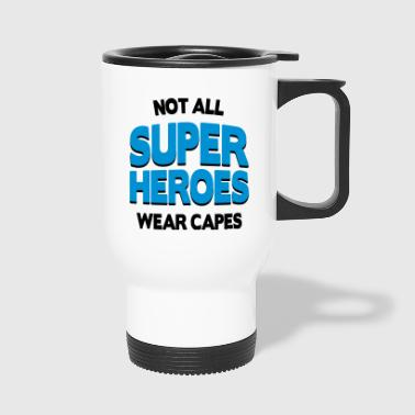 Not All Super Heroes - Taza termo