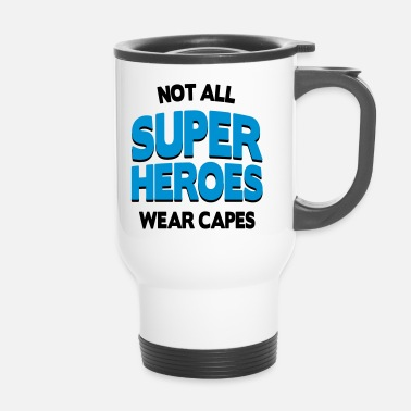 Not All Super Heroes - Mug thermos