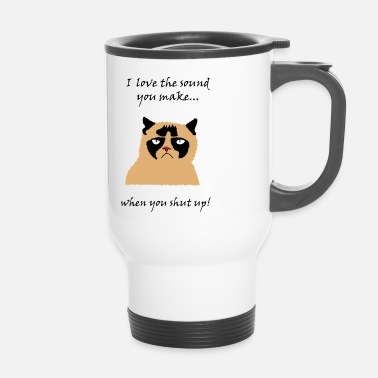 Cat shut up - Tazza termica